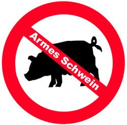 Das Schwein kann doch nichts dafür!